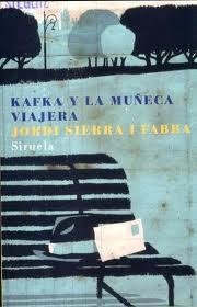Kafka y la Muñeca Viajera Premio Nacional de Literatura Infantil y Juvenil 2007